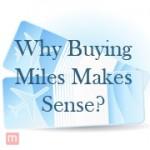 Why Buying Miles Makes Sense?