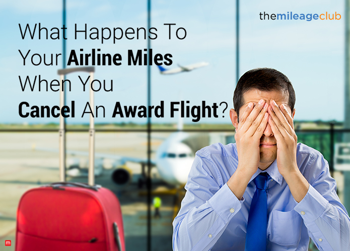 Airline Miles When You Cancel An Award Flight
